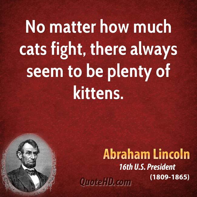 abraham lincoln pet quotes quotehd. Black Bedroom Furniture Sets. Home Design Ideas