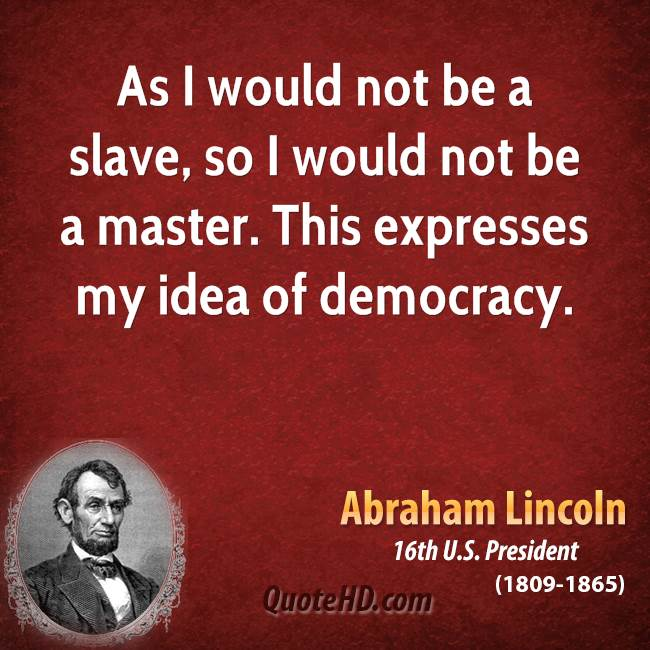 Famous Slavery Quotes: Abraham Lincoln Quotes
