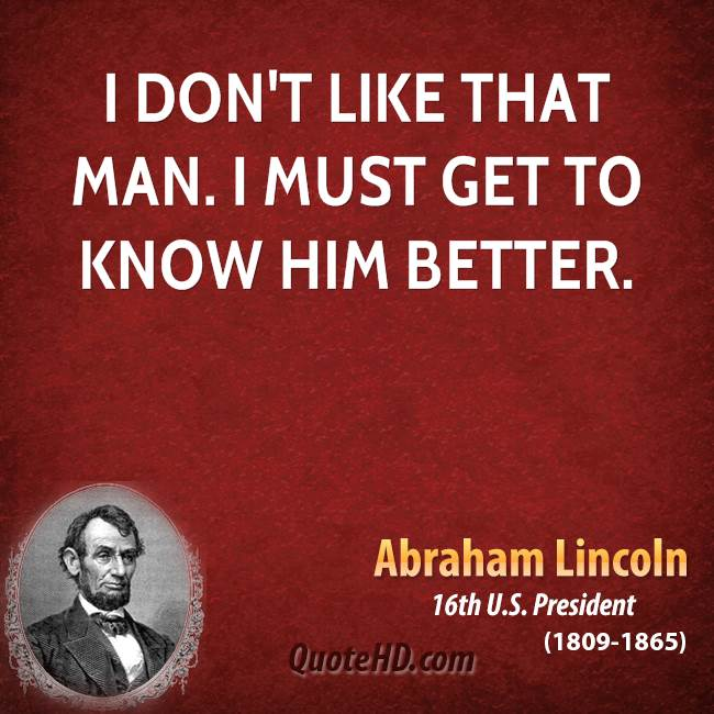 I Like It And Him: Abraham Lincoln Quotes