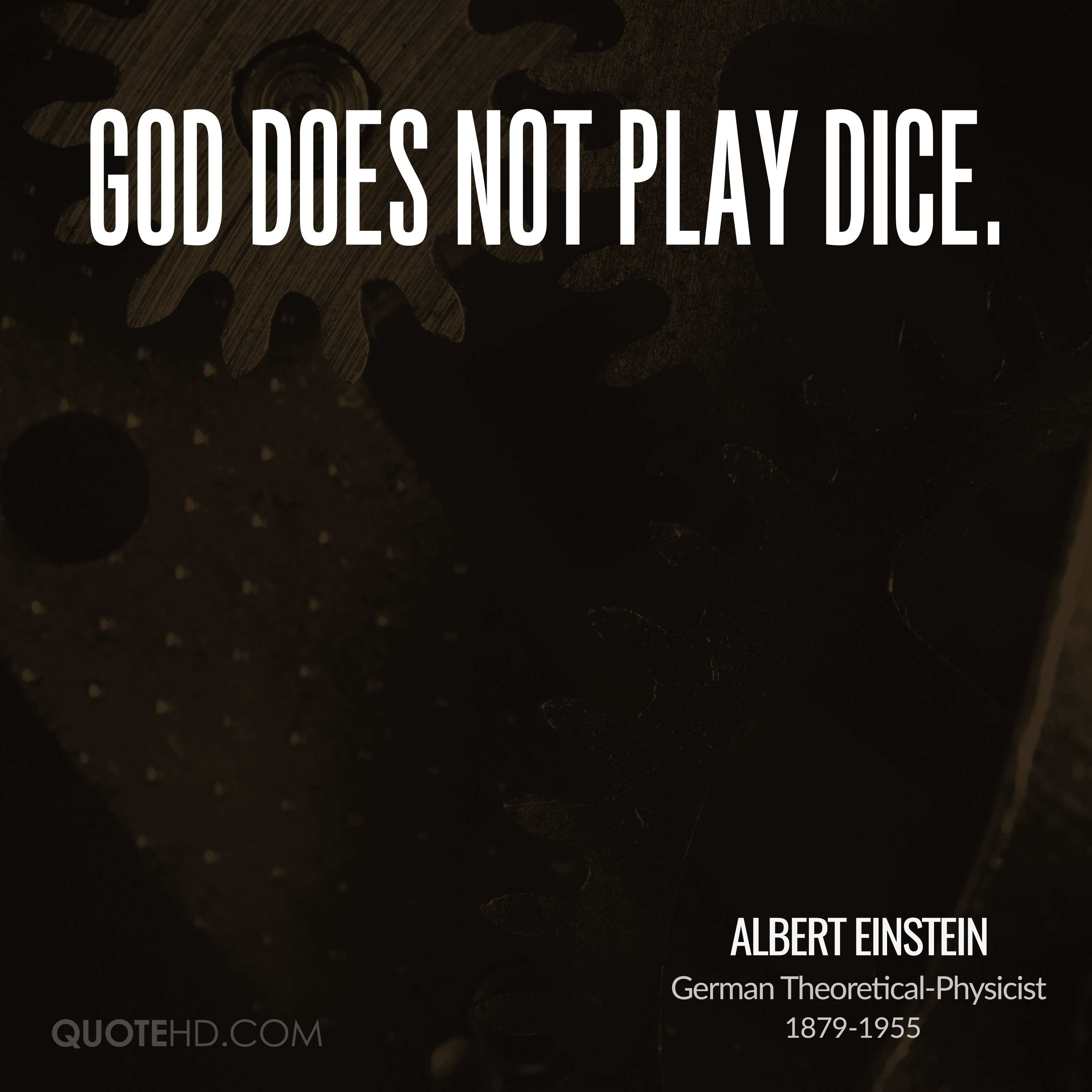 God does not play dice.
