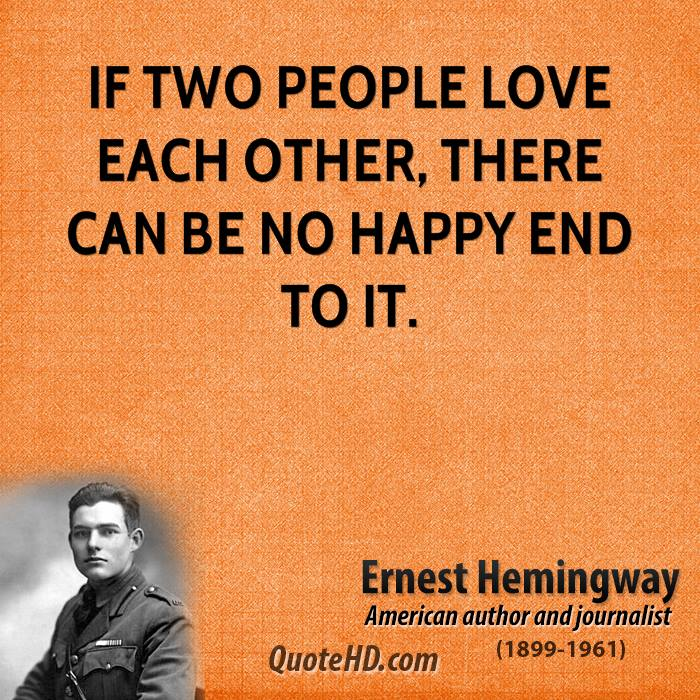 People That Love Each Other: Ernest Hemingway Quotes