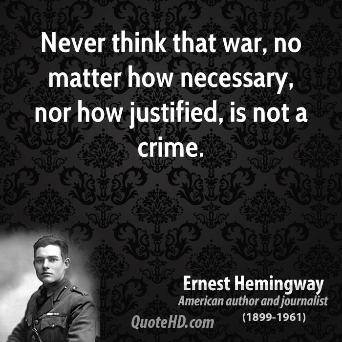 Quotes On War: Quotes About War Ernest Hemingway. QuotesGram