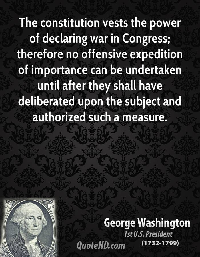 The constitution vests the power of declaring war in Congress; therefore no offensive expedition of importance can be undertaken until after they shall have deliberated upon the subject and authorized such a measure.