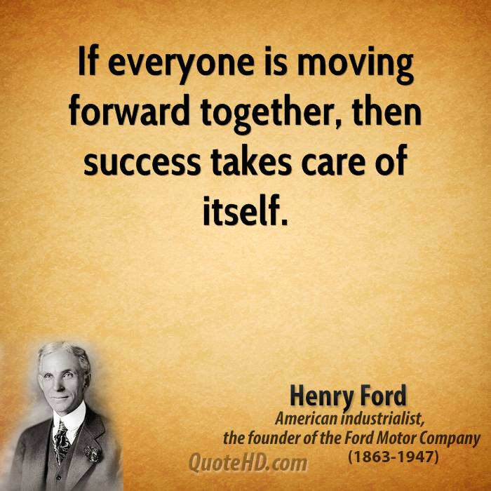 Henry ford success quote for Moving in together quotes