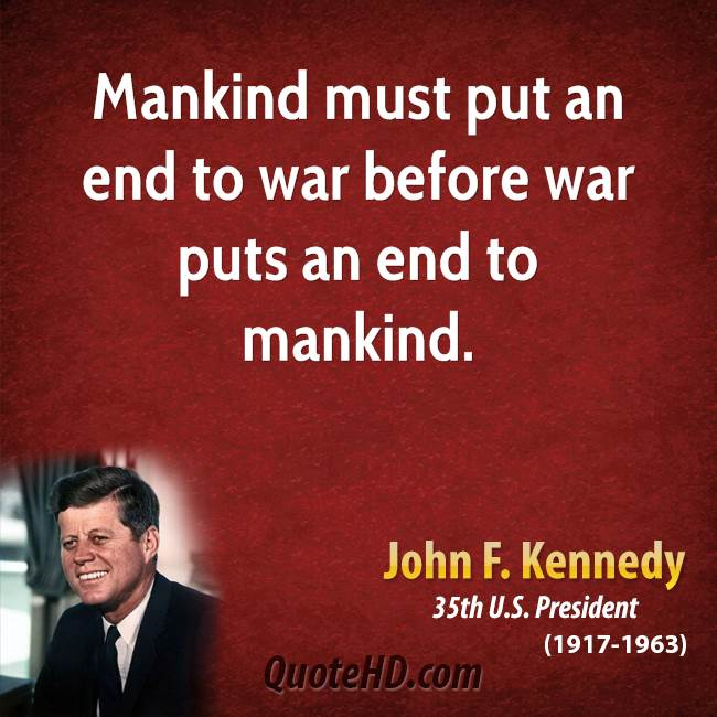 John F Kennedy War Quotes. QuotesGram