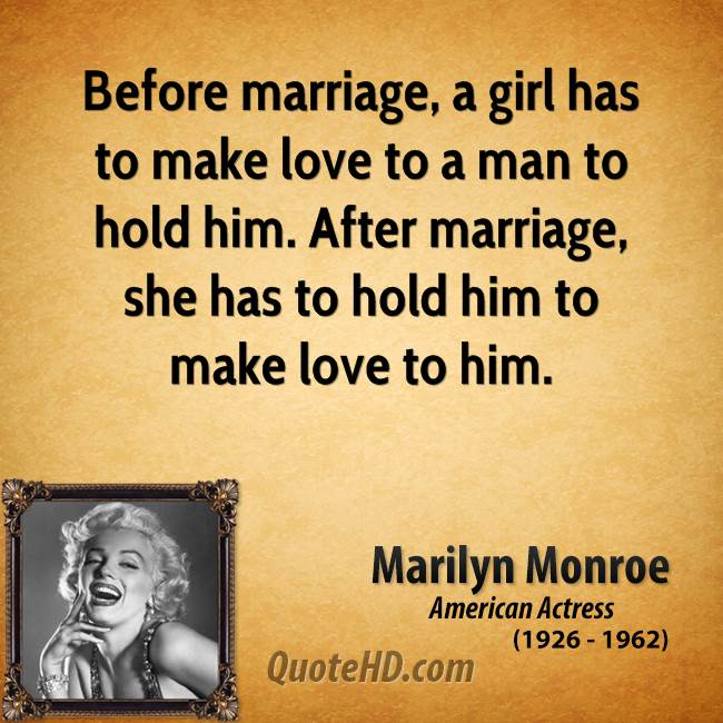 Love Quotes For Him Married : Marriage Love Quotes For Him Marilyn monroe marriage quotes