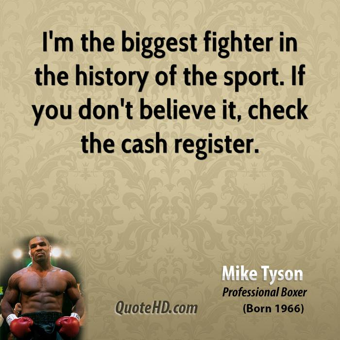 Mike Tyson Quotes: Mike Tyson History Quotes