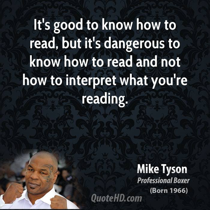 mike tyson its not what you He smiles, and points to his head, suggesting that the last thing you should ever expect from mike tyson is consistency there's a committee going on up there and he laughs, a little desperately.