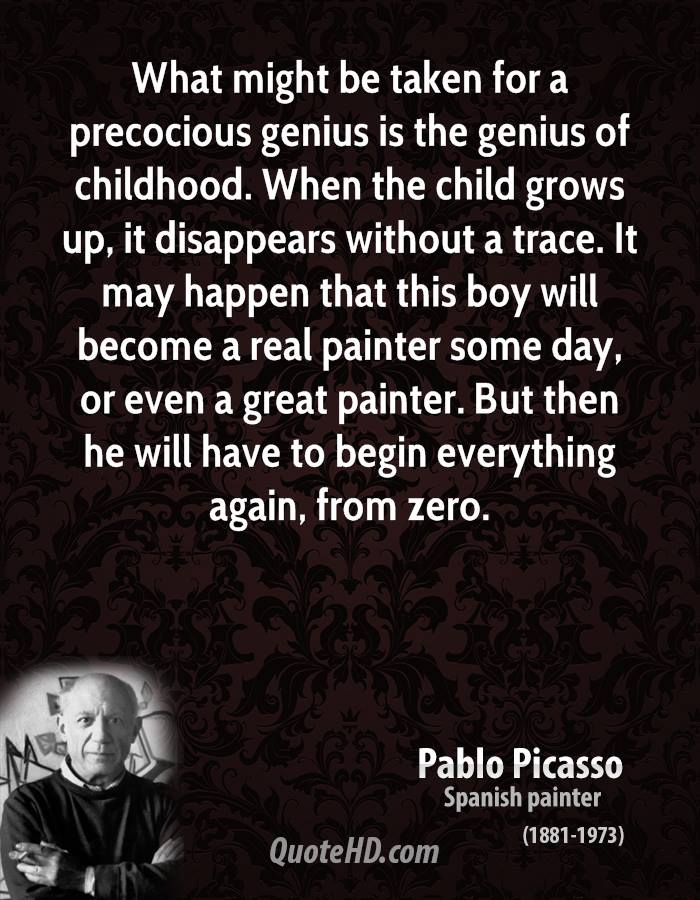 an overview of the quotes on pablo picasso an artist The paperback of the history's greatest artists: the life and legacy of pablo  the artist works from  artists: the life and legacy of pablo picasso.