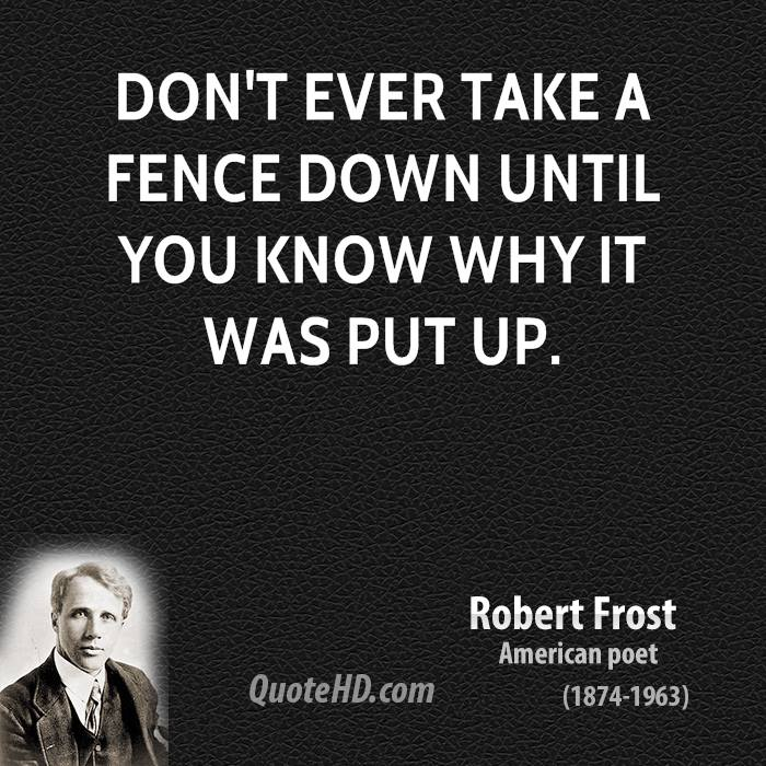 Fence Quotes Simple Robert Frost Quotes  Quotehd