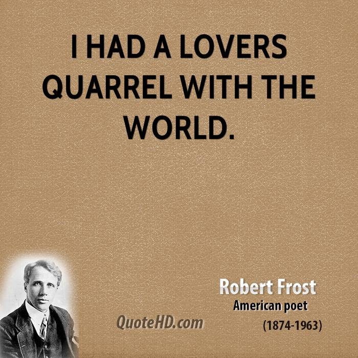 Robert Frost Quotes QuoteHD