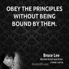 Obey the principles without being bound by them.