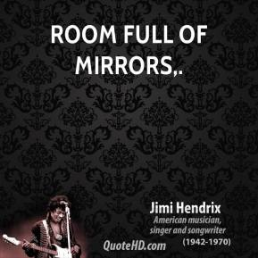 Room Full of Mirrors.