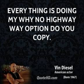 Every thing is doing my why no highway way option do you copy.