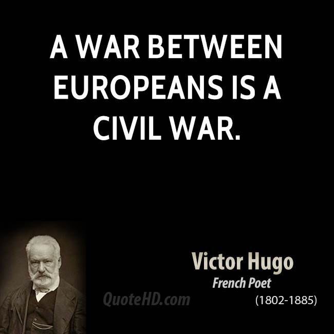 Civil War Quotes New Victor Hugo War Quotes QuoteHD