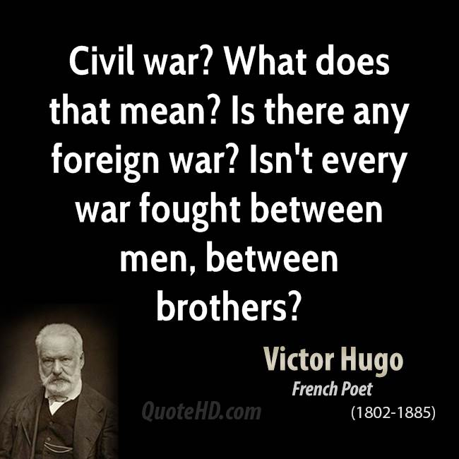 Civil War Quotes Fascinating Victor Hugo War Quotes QuoteHD