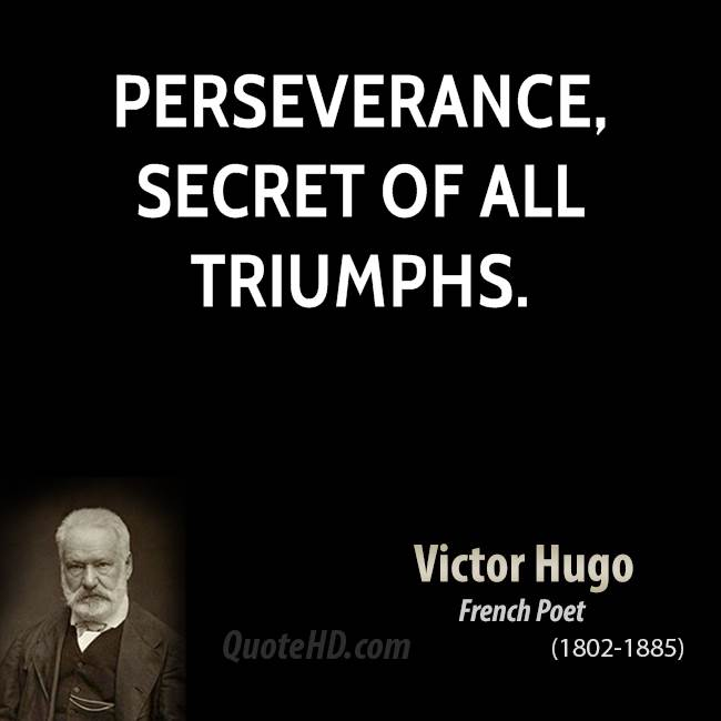Perserverance Quotes: Victor Hugo Quotes