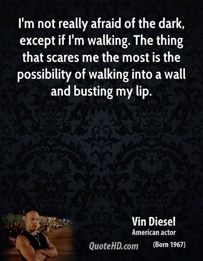 Gallery images and information: Funny Scared Of The Dark Quotes