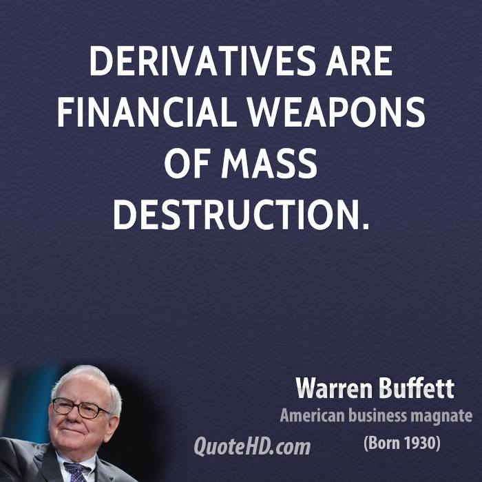 warren buffetts love hate relationship with derivatives Gold discussion for investors and market analysts  im not in love with the anc  kodak's recent silver market action corroborates warren buffetts massive silver.