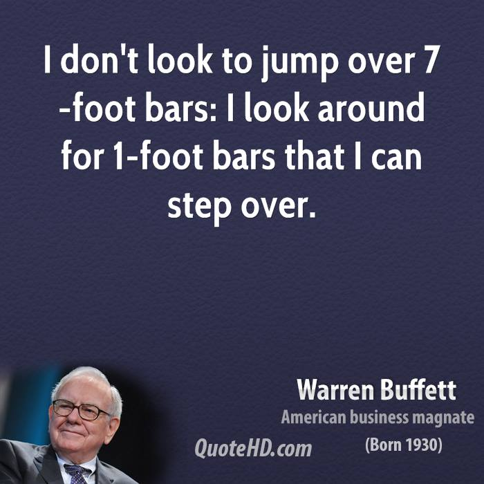 I don't look to jump over 7-foot bars: I look around for 1-foot bars that I can step over.