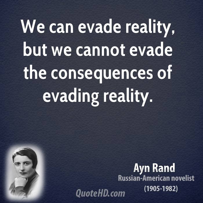 Ayn Rand Quotes On Reality Quotesgram