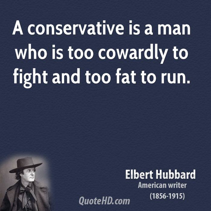 quotes conservative cowardly