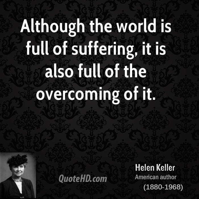 is world full of suffering essay A more interesting question, a question that perhaps you've never considered  before, is what pain do you want in your life what are you.