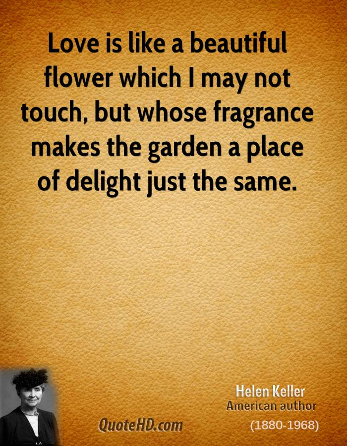 Garden Love Quotes Awesome Helen Keller Love Quotes  Quotehd