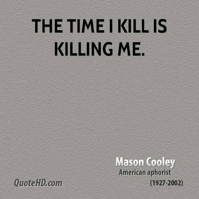 Mason Cooley Time Quotes | QuoteHD