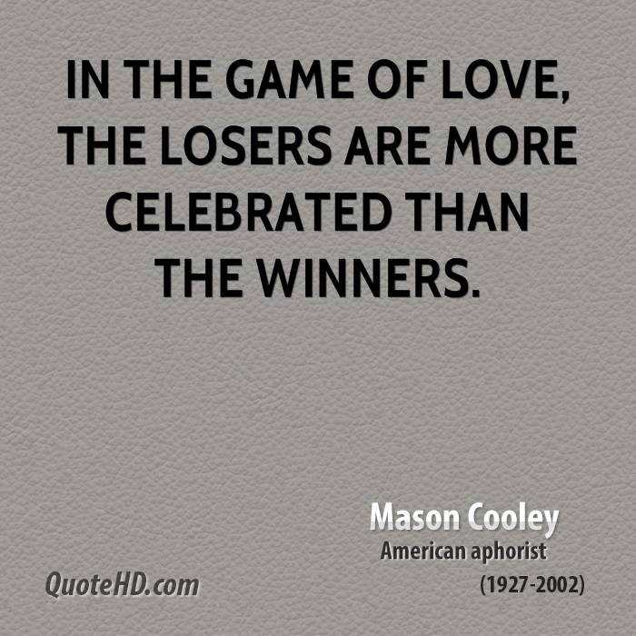 Game Of Love Quotes: Mason Cooley Love Quotes