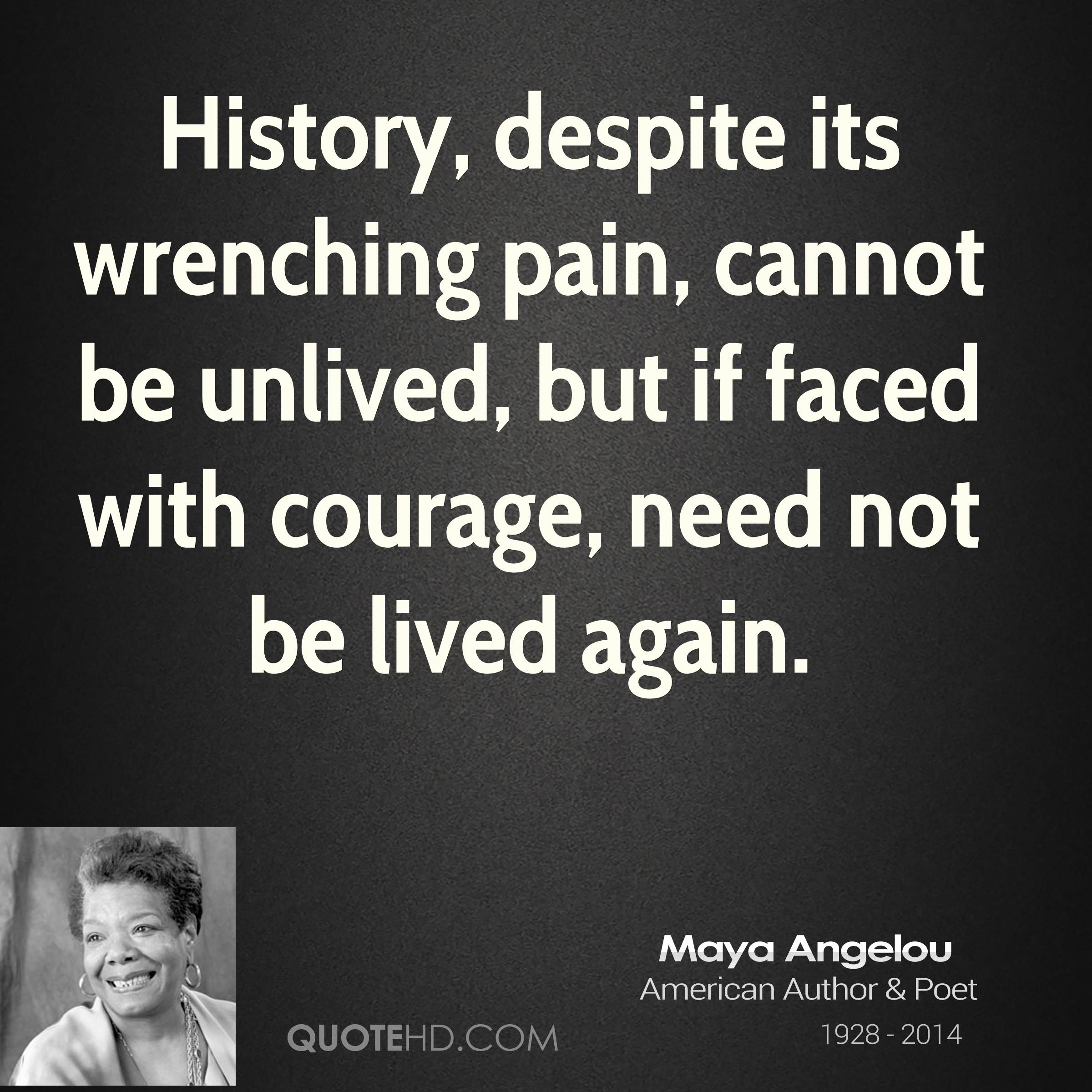 Maya Angelou History Quotes   QuoteHD