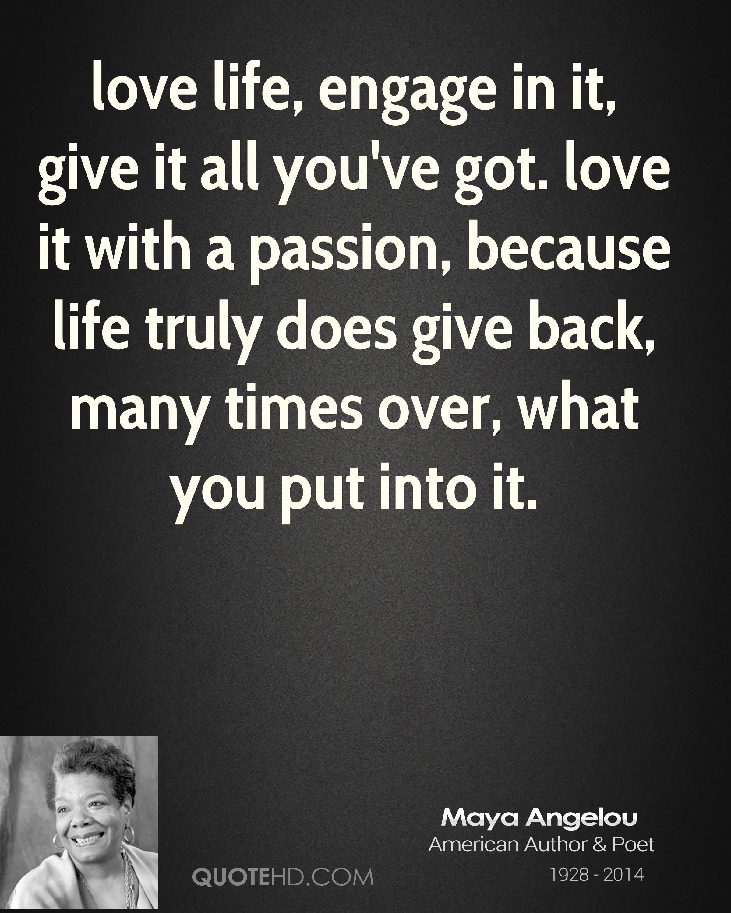 Maya Angelou Quote Love