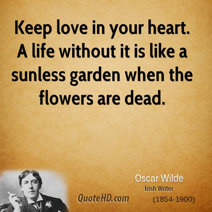 Quotes About Life Without Love: Oscar Wilde Love Quotes