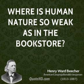 Where is human nature so weak as in the bookstore?