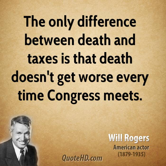 Quotes About Taxes Gorgeous Will Rogers Time Quotes  Quotehd