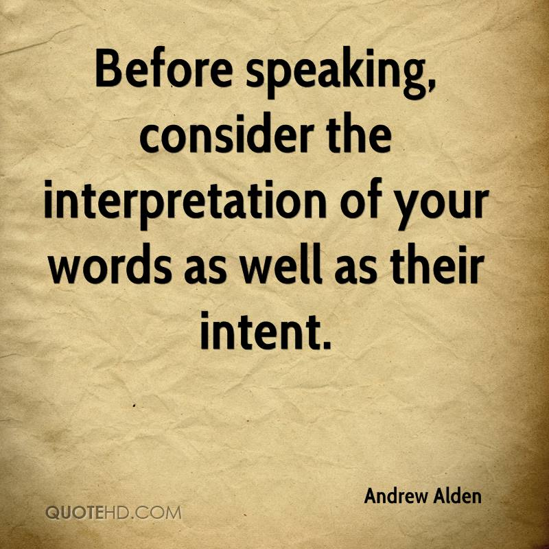interpreting a quote May you find great value in these interpreting quotes and inspirational quotes about interpreting from my large inspirational quotes and sayings database.