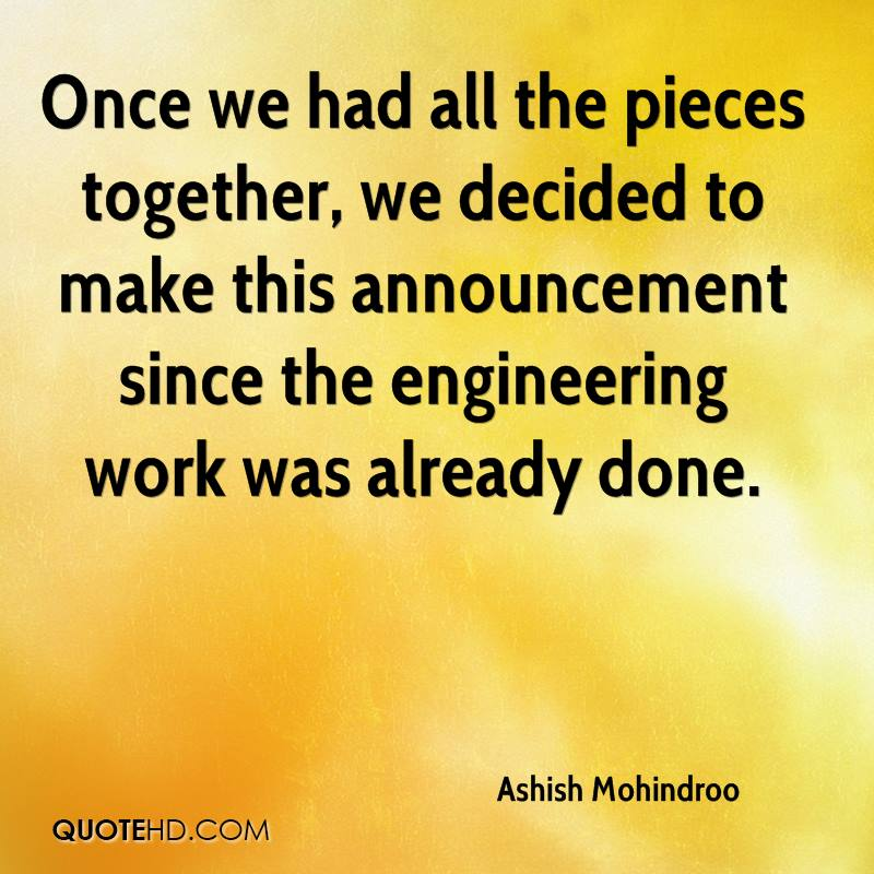 Once we had all the pieces together, we decided to make this announcement since the engineering work was already done.