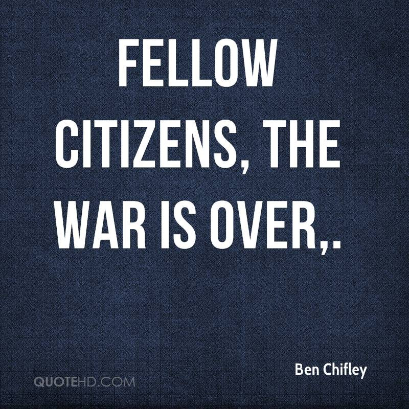 Fellow citizens, the war is over.