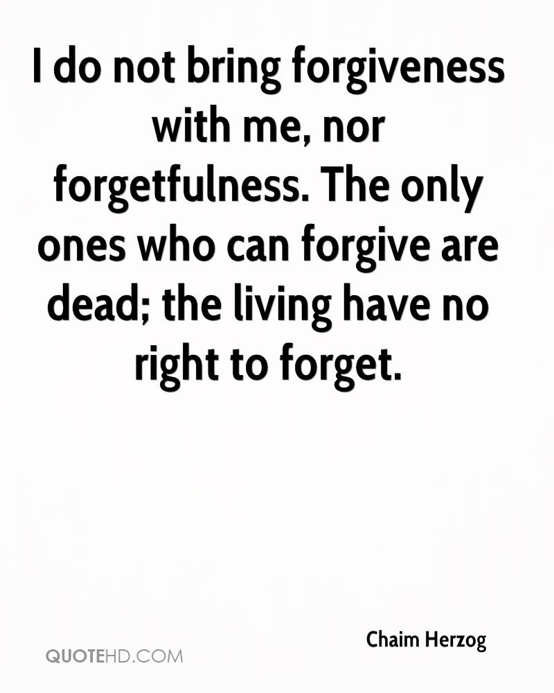 Quotes On Forgiveness Chaim Herzog Forgiveness Quotes  Quotehd