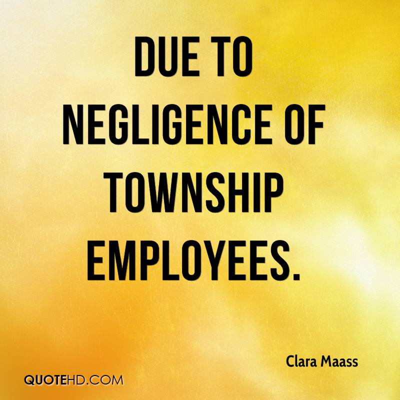 due to negligence of township employees.