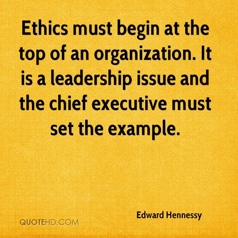 Leadership And Ethics Quotes: Edward Hennessy Quotes