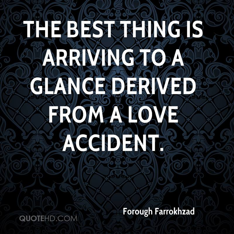 The best thing is arriving to a glance derived from a love accident.