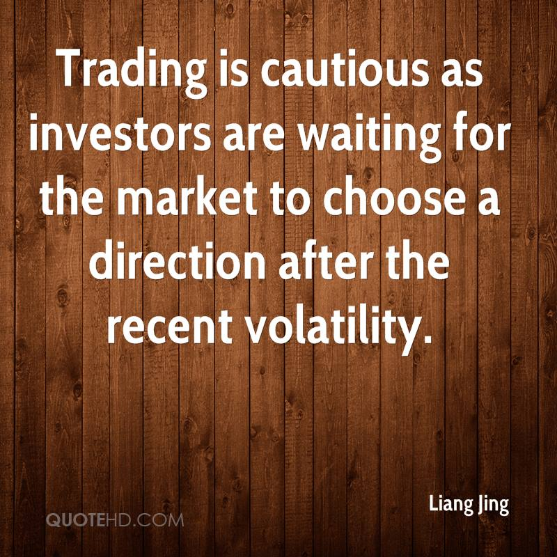 Trading is cautious as investors are waiting for the market to choose a direction after the recent volatility.