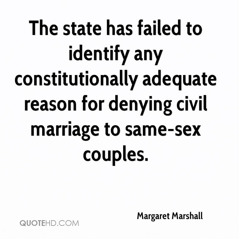 The state has failed to identify any constitutionally adequate reason for denying civil marriage to same-sex couples.