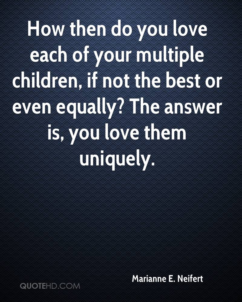 Quotes About The Love Of Children Marianne Eneifert Quotes  Quotehd