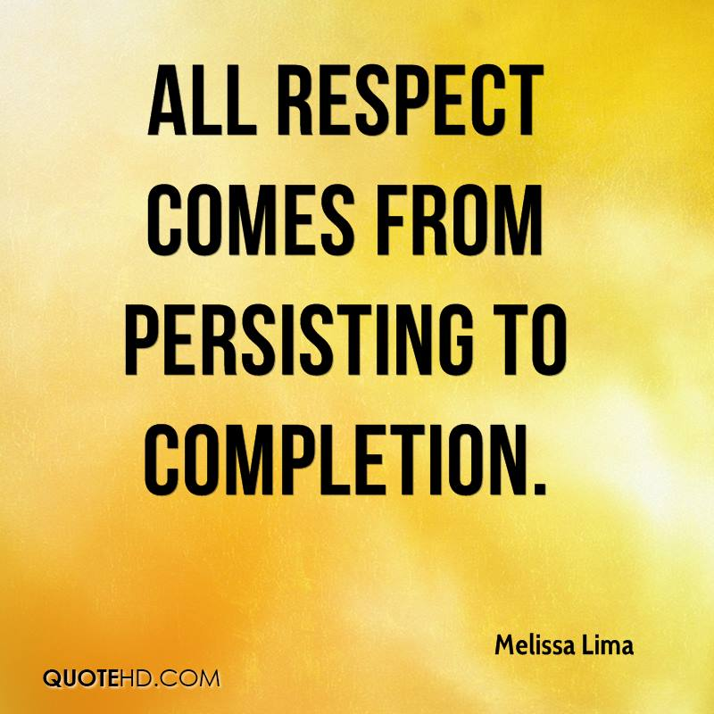 Completion Quotes: Melissa Lima Quotes