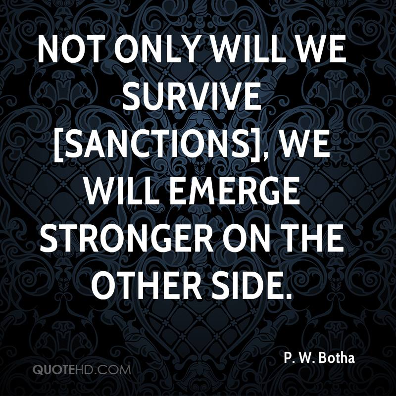 Not Only Will We Survive [sanctions], We Will Emerge Stronger On The Other