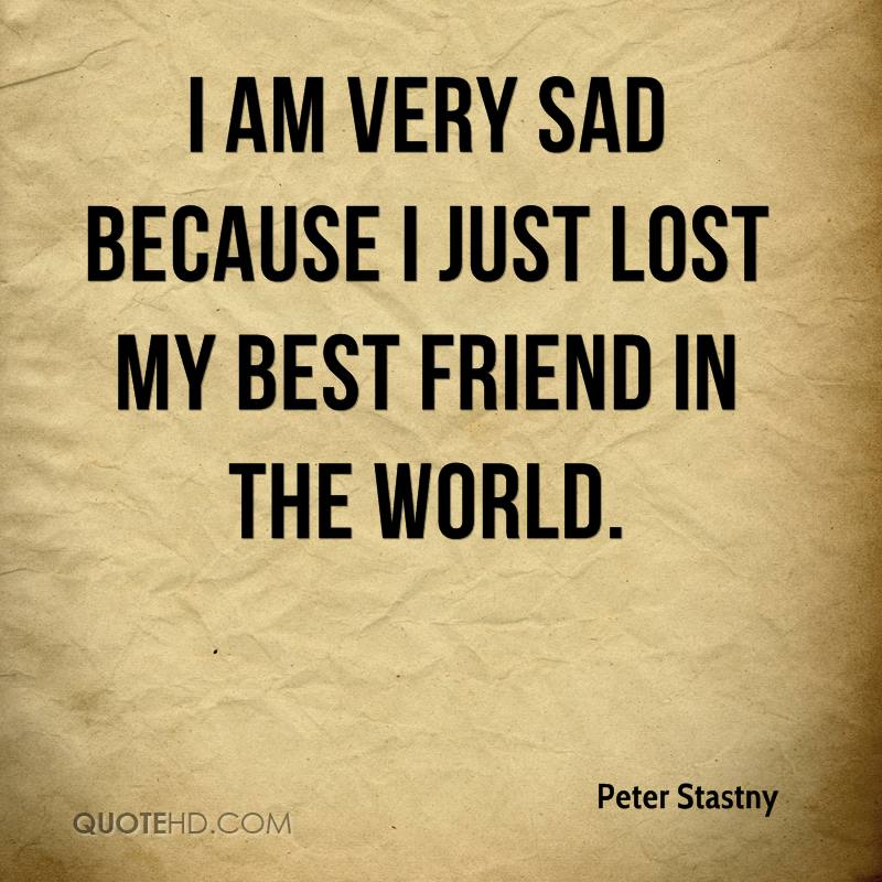 Peter Stastny Quotes QuoteHD Adorable Quotation About Sad Friendship