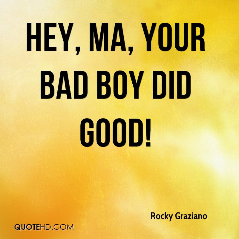 Good Boys Quotes: Rocky Graziano Quotes