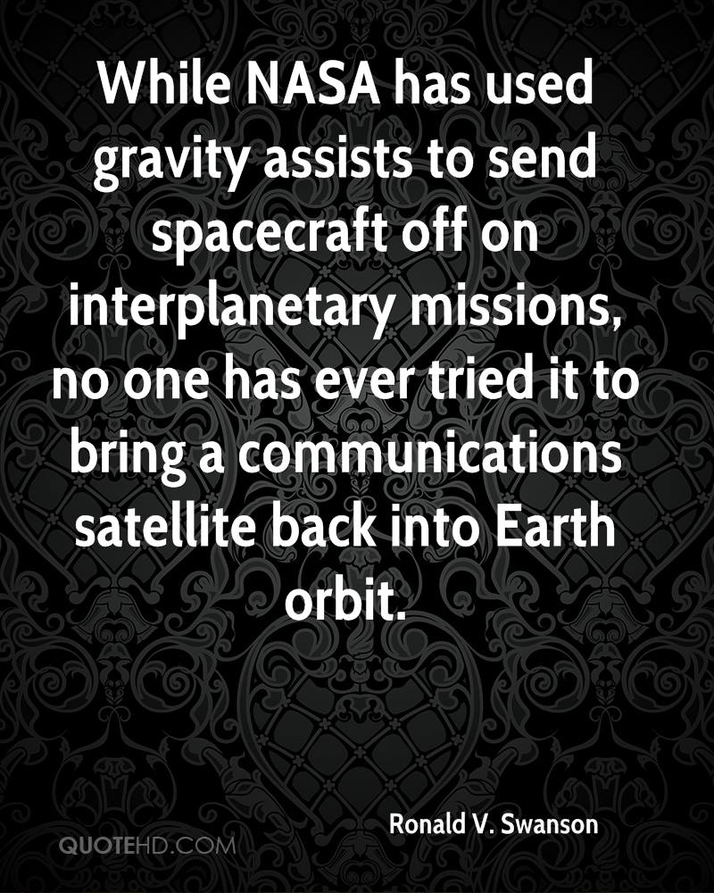 While NASA has used gravity assists to send spacecraft off on interplanetary missions, no one has ever tried it to bring a communications satellite back into Earth orbit.